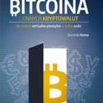 Sekrety Bitcoina i innych kryptowalut. Jak zmienić wirtualne pieniądze w realne zyski